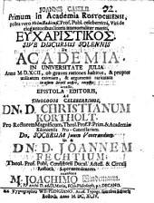 Eucharistikos sive discursus solennis de academia ...
