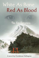 White as Bone Red as Blood  the Fox Sorceress Book