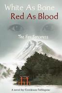 White as Bone Red as Blood, the Fox Sorceress
