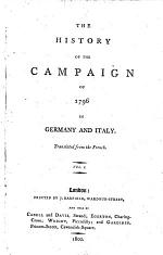 The History of the Campaign. Translated from the French. Vol 1. (-4.)