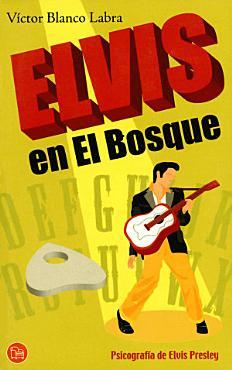 Elvis en el Bosque  Psicograf  a de Elvis Presley PDF