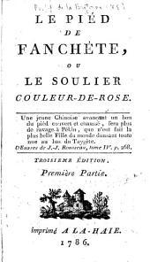 Le piéd de Fanchète; ou, Le soulier couleur-de-rose [by N.A.E. Rétif de la Bretonne].