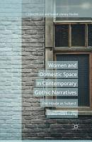 Women and Domestic Space in Contemporary Gothic Narratives PDF