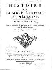 Histoire de la Société royale de médecine année ...: avec les Mémoires de médecine et de physique médicale, Volume1