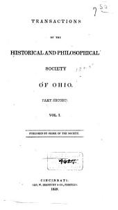 Transactions of the Historical and Philosophical Society of Ohio: Volume 1