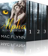 Alpha Blood Box Set (BBW Werewolf Shifter Romance)