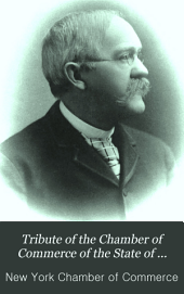 Tribute of the Chamber of Commerce of the State of New-York, to the Memory of John Jay Knox, March 3, 1892