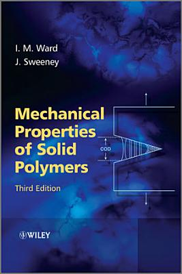Mechanical Properties of Solid Polymers PDF