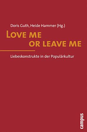 Love me or leave me PDF