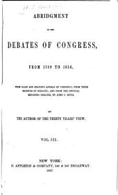 Abridgment of the Debates of Congress, from 1789 to 1856: Oct. 17, 1803-April 25, 1808