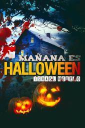 Mañana es Halloween: Edición definitiva