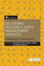 Delivering Research Data Management Services PDF