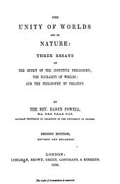 The Unity of Worlds and of Nature: Three Essays on the Spirit of Inductive Philosophy, the Plurality of Worlds, and the Philosophy of Creation