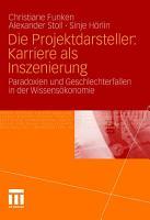 Die Projektdarsteller  Karriere als Inszenierung PDF