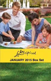 Love Inspired January 2015 - Box Set: Second Chance Reunion\Lakeside Redemption\Heart of a Soldier\The Rancher's City Girl