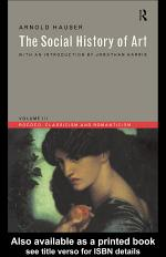 The Social History of Art: Rococo, classicism and romanticism