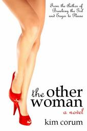 The Other Woman: A Novel of Threesome Erotica