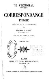 Correspondance inédite: Volume1