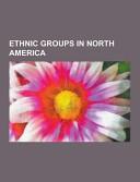 Ethnic Groups in North America PDF