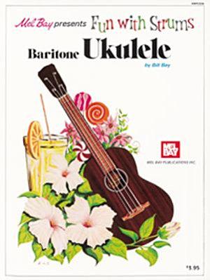 Fun with Strums   Baritone Ukulele PDF
