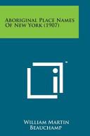 Aboriginal Place Names of New York (1907)