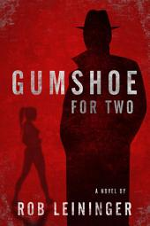Gumshoe for Two