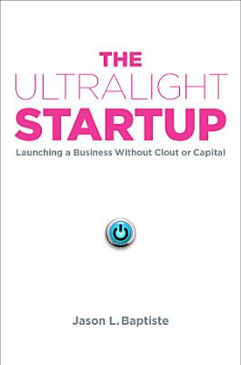 The Ultralight Startup