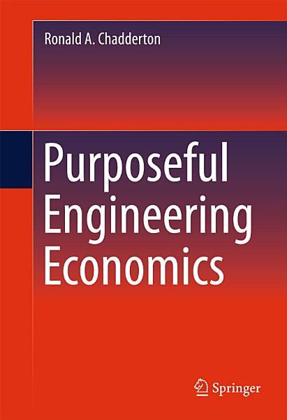 Purposeful Engineering Economics PDF