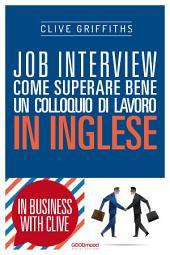 Job Interview: Come superare bene un colloquio di lavoro in inglese