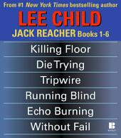 Lee Child's Jack Reacher: Books 1-6