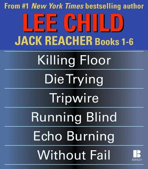 Lee Child s Jack Reacher Books 1 6