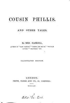 Cousin Phillis  and other tales  Illustr  ed PDF