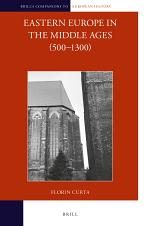 Eastern Europe in the Middle Ages (500-1300) (2 vols)