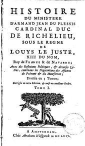 Histoire d'Armand Jean du Plessis, cardinal, duc de Richelieu: Volume 1