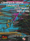Computer Sound Synthesis for the Electronic Musician PDF