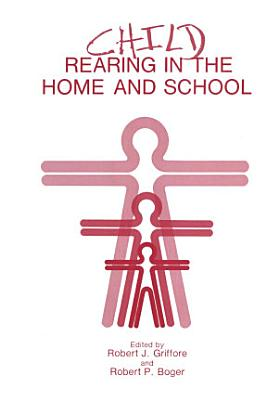 Child Rearing in the Home and School PDF