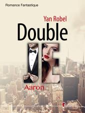 Double JE: Tome 1 : Aaron
