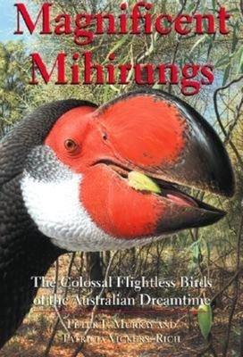 Magnificent Mihirungs
