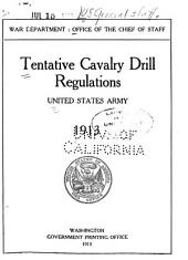 Tentative Cavalry Drill Regulations, United States Army, 1913