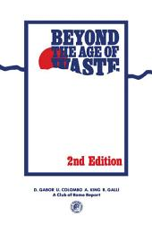 Beyond the Age of Waste: A Report to the Club of Rome, Edition 2