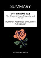 SUMMARY   Why Nations Fail  The Origins Of Power  Prosperity  And Poverty By Daron Acemoglu And James A  Robinson PDF
