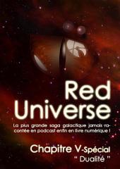 The Red Universe Tome 1 Chapitre 5 Spécial: Dualité