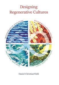 Designing Regenerative Cultures PDF