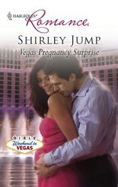 Vegas Pregnancy Surprise