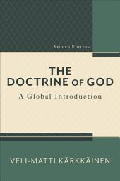 The Doctrine of God: A Global Introduction, Edition 2