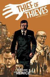 Thief Of Thieves Vol. 3: Venice.