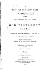 A Critical and Historical Introduction to the Canonical Scriptures of the Old Testament: From the German of Wilhelm Martin Leberecht De Wette, Volume 1