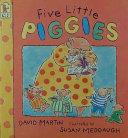 Five Little Piggies
