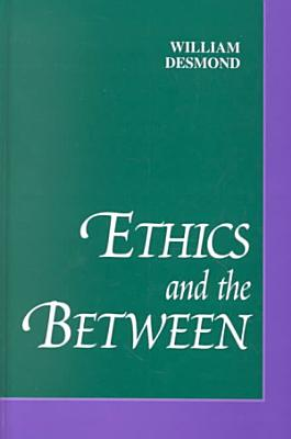 Ethics and the Between PDF