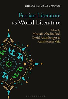 Persian Literature as World Literature PDF
